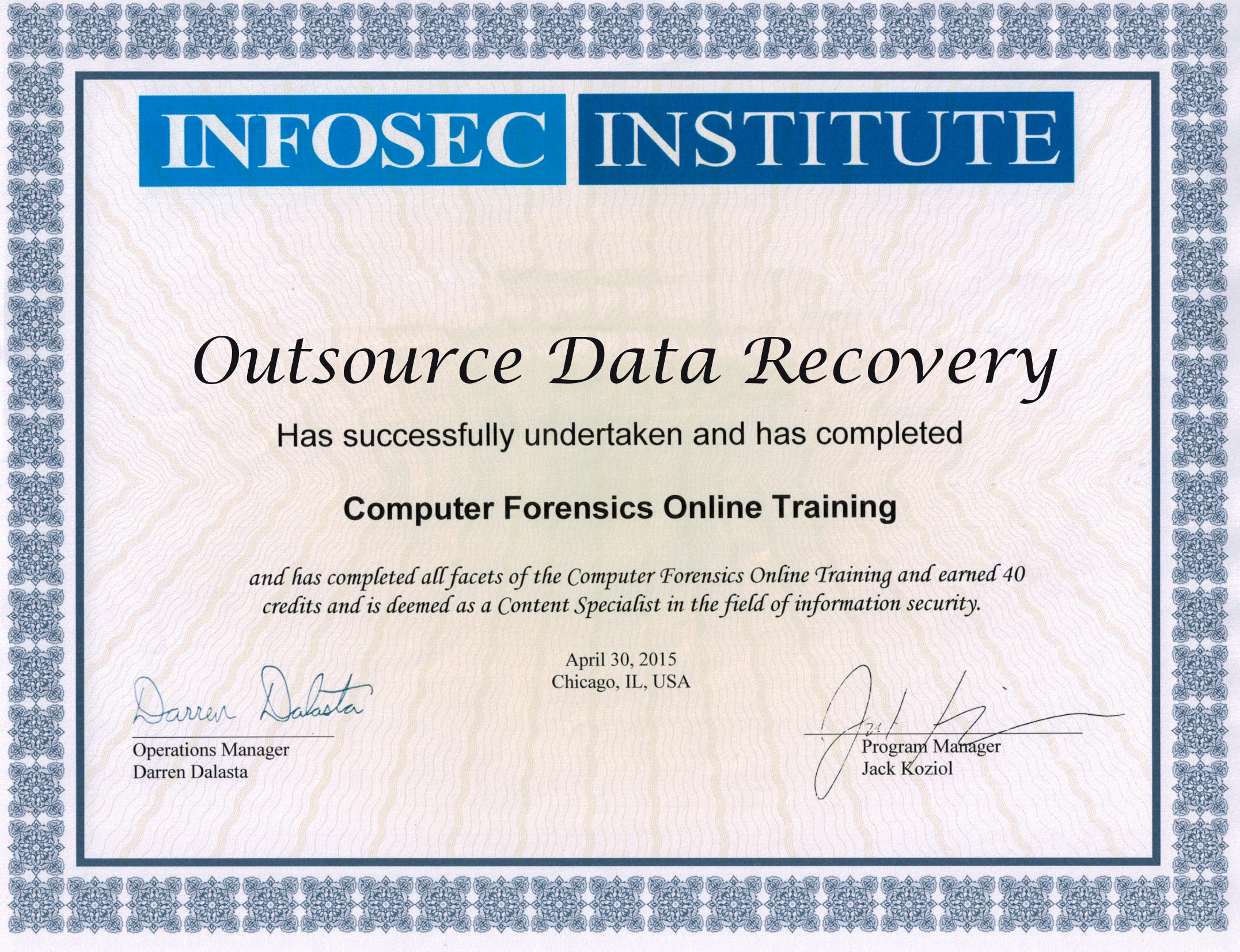 Outsource Data Recovery Forensics Certification from INFOSEC Institute